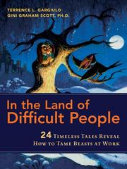 Cover of: In the Land of Difficult People | Terrence L. Gargiulo