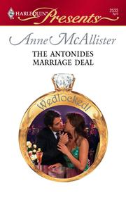 Cover of: The Antonides Marriage Deal | Anne McAllister