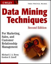 Cover of: Data mining techniques by Michael J. A Berry