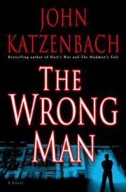 Cover of: The Wrong Man | John Katzenbach