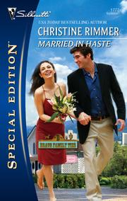 Cover of: Married in Haste | Christine Rimmer