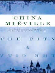 Cover of: The City & The City by China Miéville