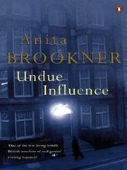 Cover of: Undue Influence | Anita Brookner