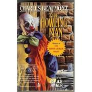 Cover of: The howling man | Charles Beaumont