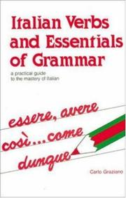 Cover of: Italian verbs and essentials of grammar | Carlo Graziano