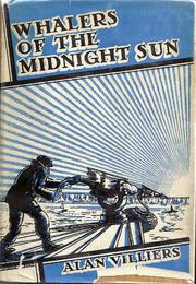Cover of: Whalers of the midnight sun | Alan Villiers