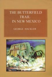 Cover of: The Butterfield Trail in New Mexico | George Hackler