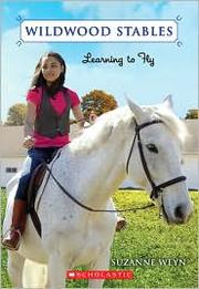 Cover of: Learning to Fly (Wildwood Stables #4) |