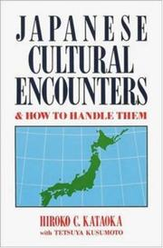 Cover of: Japanese cultural encounters & how to handle them