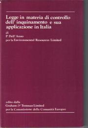 Cover of: The law and practice relating to pollution control in Italy