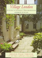 Cover of: Village London: a guide to London's neighborhoods