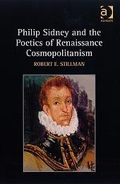 Cover of: Philip Sidney and the poetics of Renaissance cosmopolitanism | Robert E. Stillman