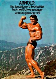 Cover of: Arnold Education of a Bodybuilder