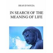 Cover of: In Search of the Meaning of Life