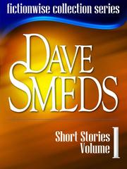 Cover of: Dave Smeds: Short Stories, Volume 1 by Dave Smeds
