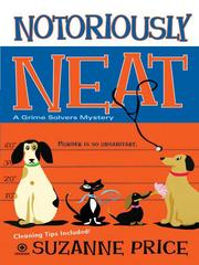 Cover of: Notoriously Neat |