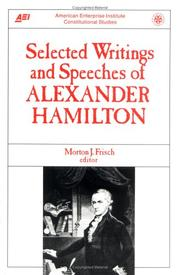 Cover of: Selected writings and speeches of Alexander Hamilton