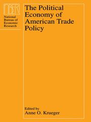 Cover of: The Political Economy of American Trade Policy