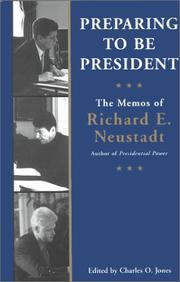 Cover of: Preparing to be President by Ricahrd E. Neustadt, Richard E Neustadt
