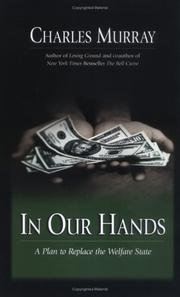Cover of: In our hands: a plan to replace the welfare state