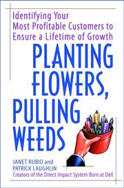 Cover of: Planting Flowers, Pulling Weeds |