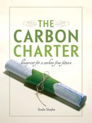 The carbon charter : blueprint for a carbon free future