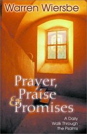 Cover of: Prayer Praise and Promises: A Daily Walk Through the Psalms