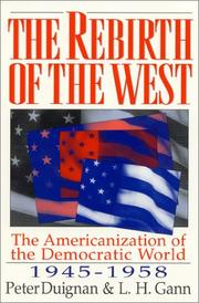 Cover of: The rebirth of the West | Peter Duignan
