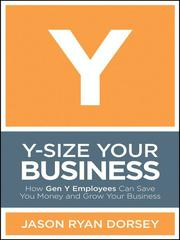 Cover of: Y-Size Your Business |