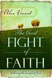 Cover of: The Good Fight of Faith |