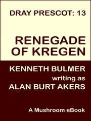 Cover of: Renegade of Kregen [Dray Prescot #13] |