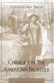 Cover of: Chinese on the American Frontier | Arif Dirlik