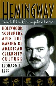 Hemingway and his conspirators by Leonard J. Leff