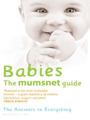Cover of: Babies: The Mumsnet Guide |