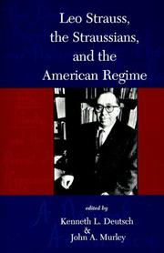 Cover of: Leo Strauss,  The Straussians,  and the Study of the American Regime