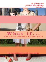 Cover of: What If... All Your Dreams Came True |