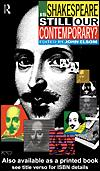 Cover of: Is Shakespeare Still Our Contemporary? |