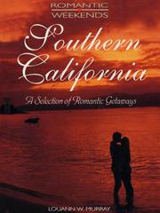 Cover of: Romantic Weekends: Southern California |