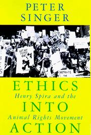 Cover of: Ethics into action | Peter Singer