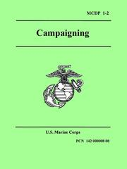 Cover of: Marine Corps Campaigning (Marine Corps Doctrinal Publication 1-2) |