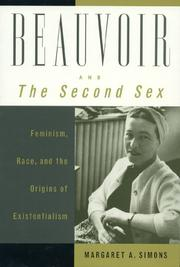 Cover of: Beauvoir and The second sex | Margaret A. Simons