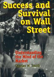 Success and Survival on Wall Street: Understanding the Mind of the Market
