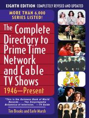 Cover of: The Complete Directory to Prime Time Network and Cable TV Shows |