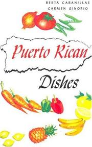 Cover of: Puerto Rican Dishes (Cookbook) | Berta Cabanillas