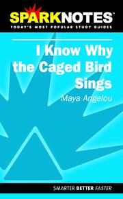 Cover of: I Know Why The Caged Bird Sings (SparkNotes) |