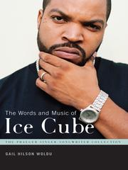 Cover of: The Words and Music of Ice Cube |