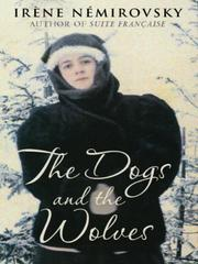 Cover of: The Dogs and the Wolves |