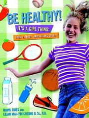 Cover of: Be Healthy! It's a Girl Thing | Mavis Jukes