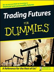 Cover of: Trading Futures For Dummies |