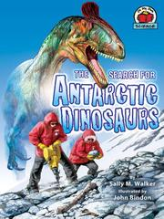 Cover of: The Search for Antarctic Dinosaurs |